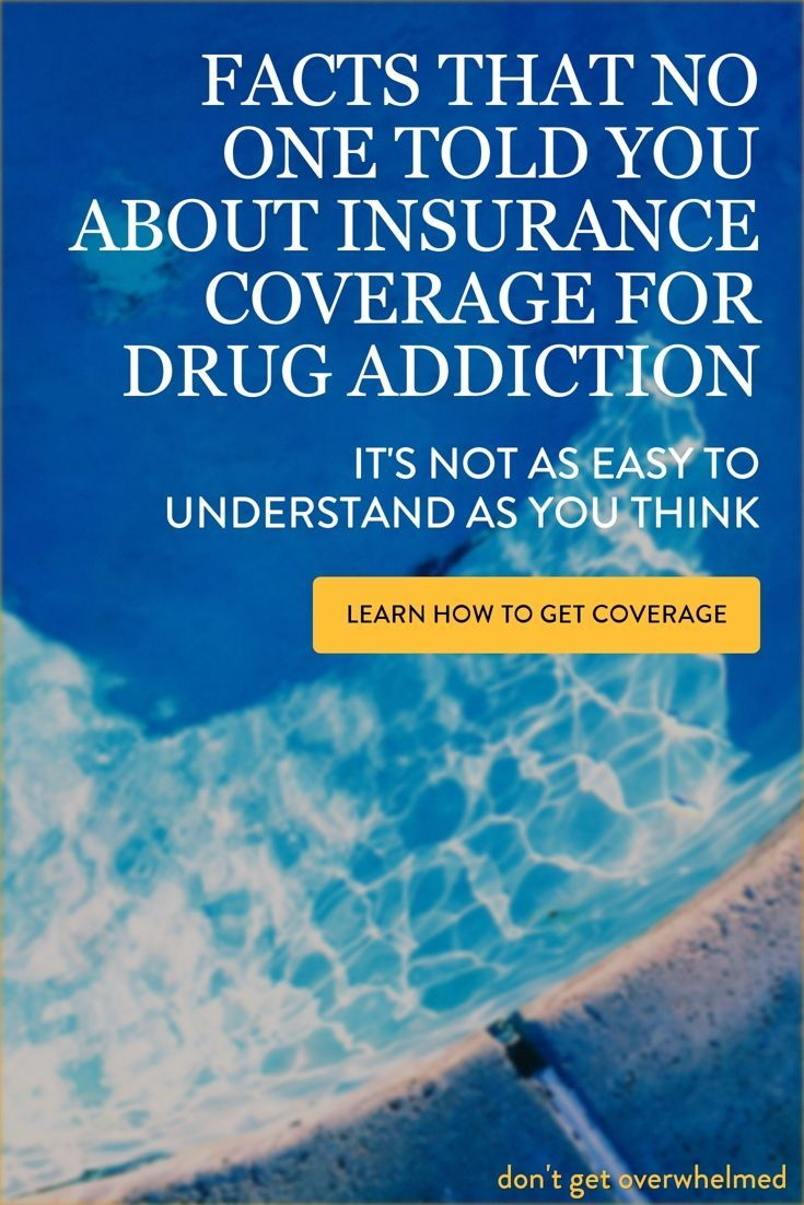 Insurance Coverage For Addiction Addiction Pinterest Addiction