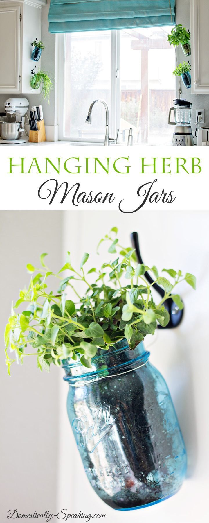 Hanging Fresh Herbs in Mason Jars. Cute idea! From domestically-speaking.com.