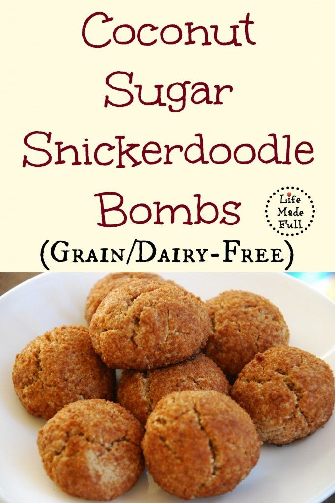 Coconut Sugar Snickerdoodle Bombs (makes about 2 dozen cookies) -- grain-free!