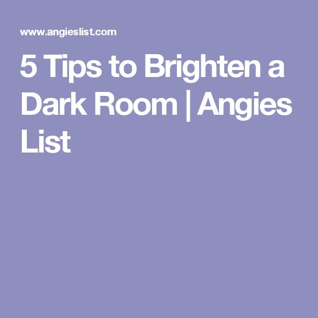 5 Tips to Brighten a Dark Room | Angies List