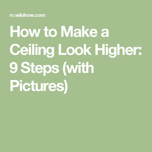 Schne Fenster Niedrige Decken Bsp How To Make A Ceiling Look Higher 9 Steps With Pictures