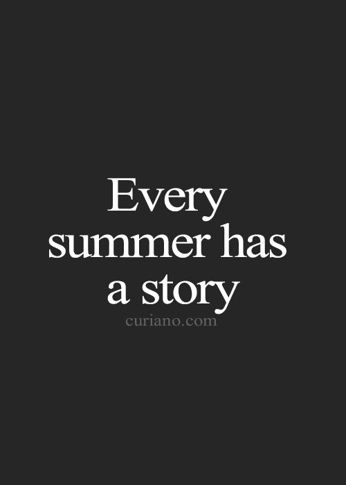 The summer air is full of adventures. And memories of the stories that haven't ended.
