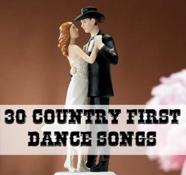 GREAT Country First Dance Songs