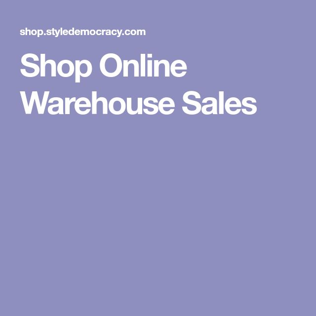 Shop Online Warehouse Sales