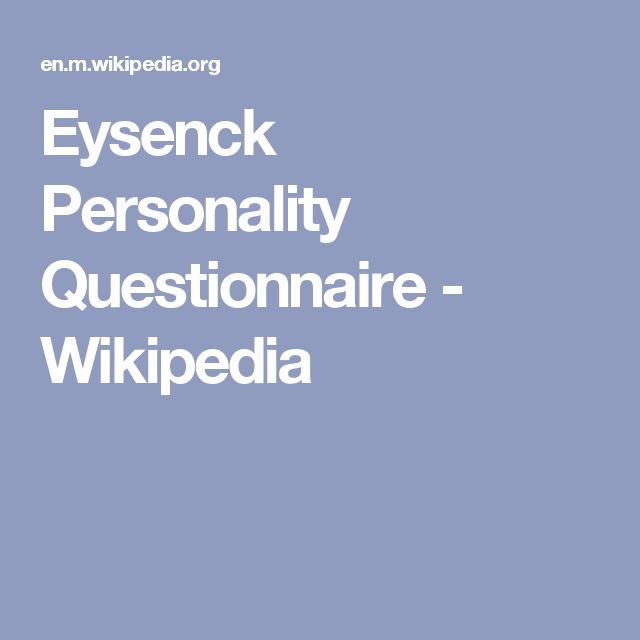 Eysenck Personality Questionnaire - Wikipedia
