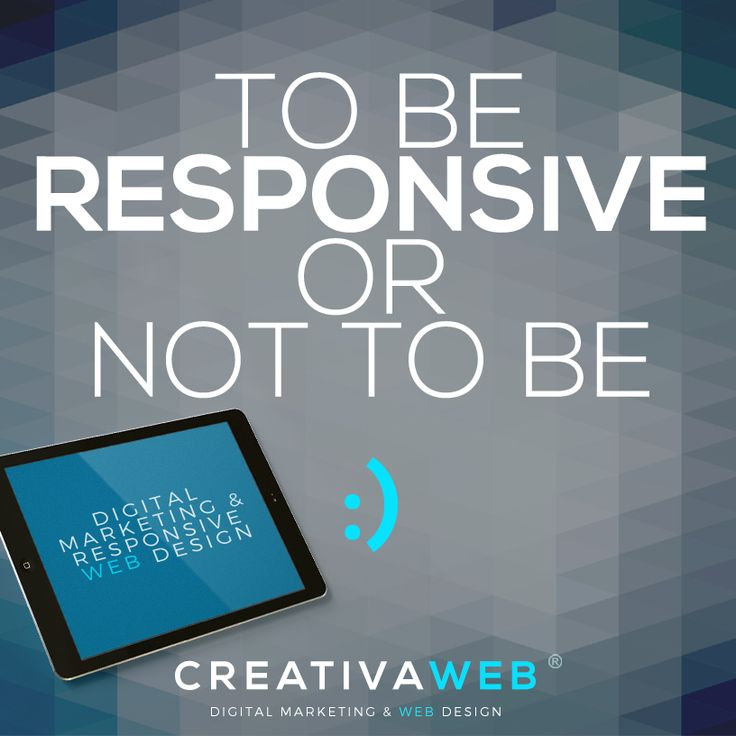 To be Responsive, or not to be, that is the question :) at CreativaWeb® we create mobile web experiences for your brand - #digital #mobile #marketing #digitalmarketing #marketingdigital #web #webdesign #responsive #design #creative #graphic #colombia #creativaweb