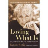 Loving What Is: Four Questions That Can Change Your Life (Paperback)By Stephen Mitchell