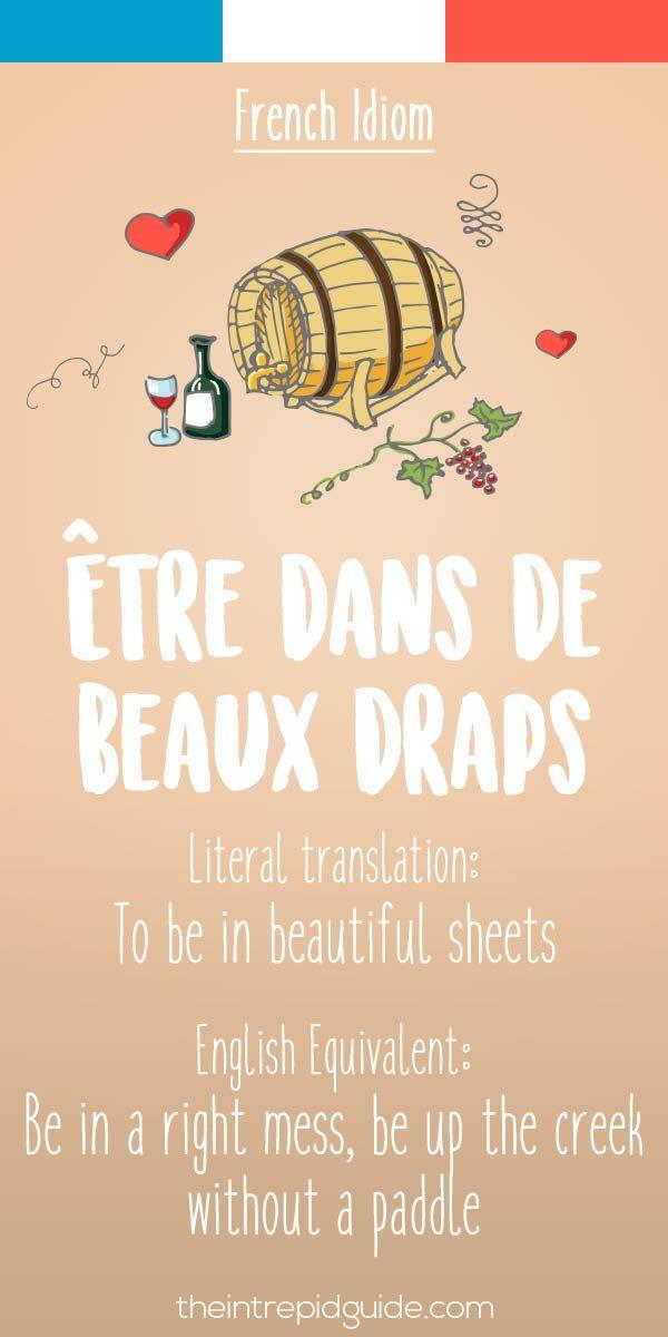 French idiom Etre dans de beaux draps