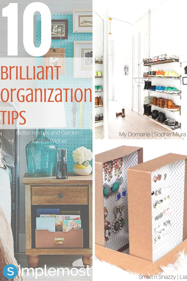 10 Brilliant Ways To Become Your Most Organized Self Ever: the most organized home