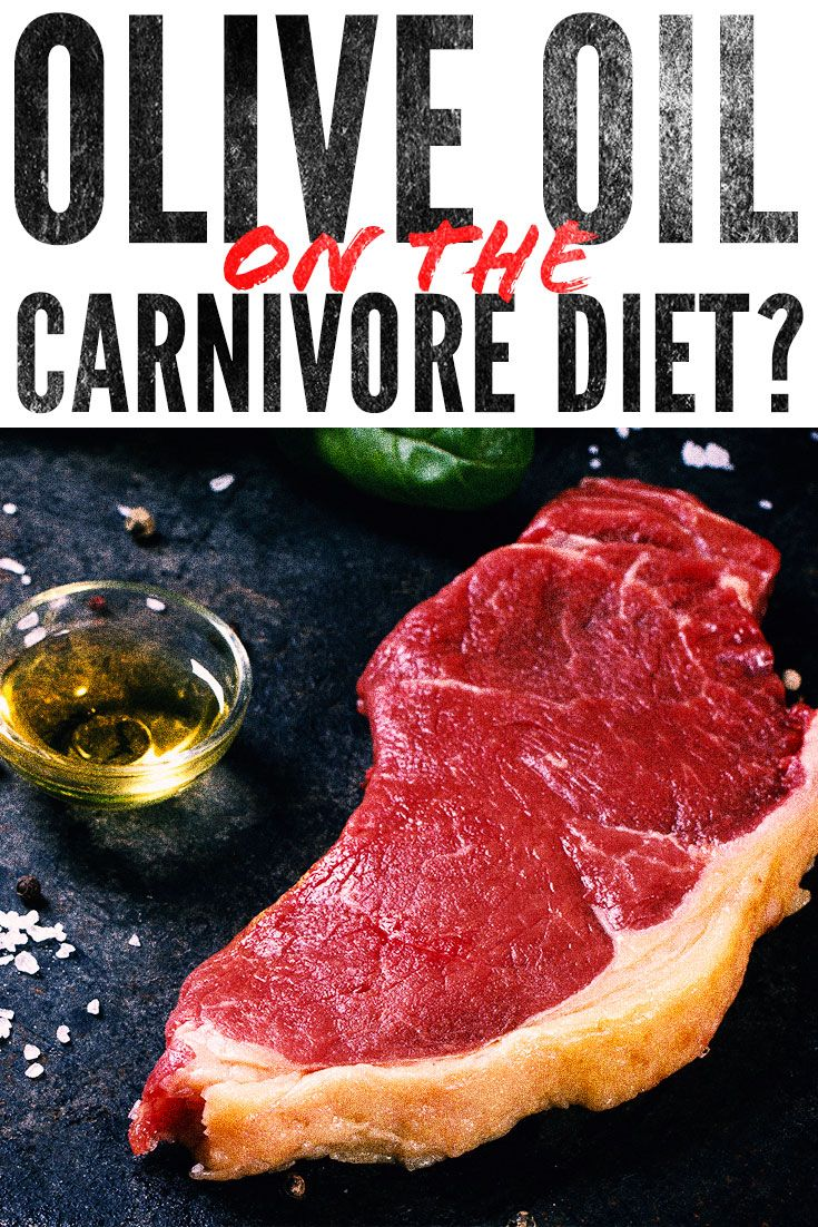 Can You Use Olive Oil On The Carnivore Diet Easy Meal Plans Diet Nutrition