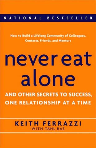 Never Eat Alone « Keith Ferrazzi