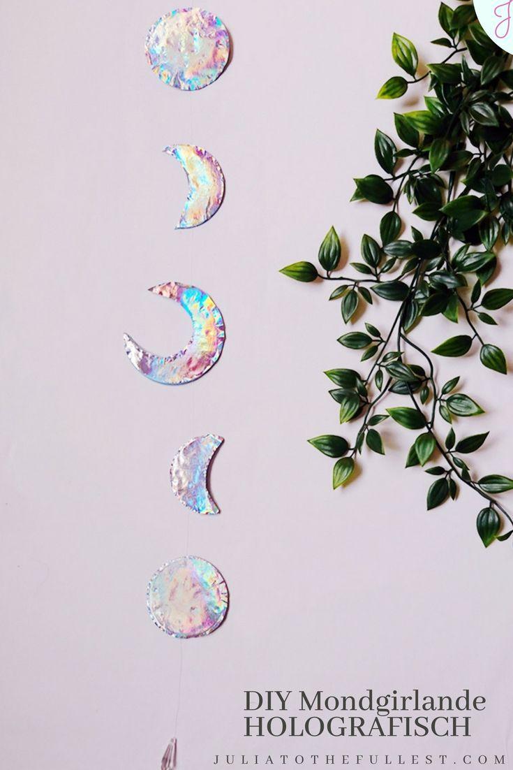 DIY Mond Girlande mit Holo-Effekt – Julia to the Fullest – DIY Ideen, Basteln, Deko, Geschenke und Wohnen