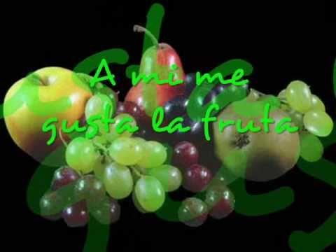 A mí me gusta la fruta -