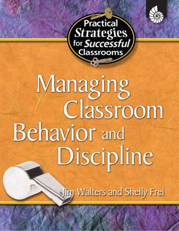 Managing classroom behavior and discipline jim walters et all by Cah Gebleg E Elphint via slideshare