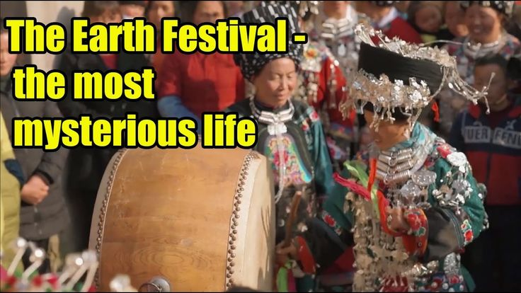 [Culture] The Earth Festival - the most mysterious life you never know |...