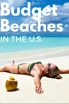 The Best Cheap Beach Vacations in the U.S