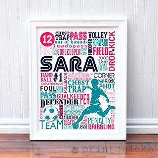 "Do you have a soccer player in your life? If so, this would make a perfect addition to her room! Maybe she likes to play the game, has a favorite player or you need a gift for a coach? Either way personalize this print with team colors, a favorite players' number, or add some favorite team words. Which ever direction you choose to go, this unique print would make any space a ""sport-zone""   www.printchicks.net"