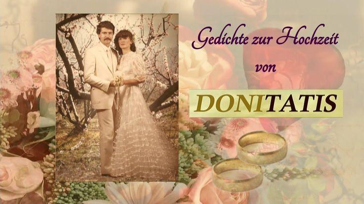 Gedichte und Sprüche zur Hochzeit, welche die einzigartigen Momente dieses besonderen Tages hervorheben und nachhaltig verankern, erleben Sie in diesem Videobeitrag von Donitatis. Auch für Ihre Glückwunschkarte zur Hochzeit sind diese Verse geeignet.