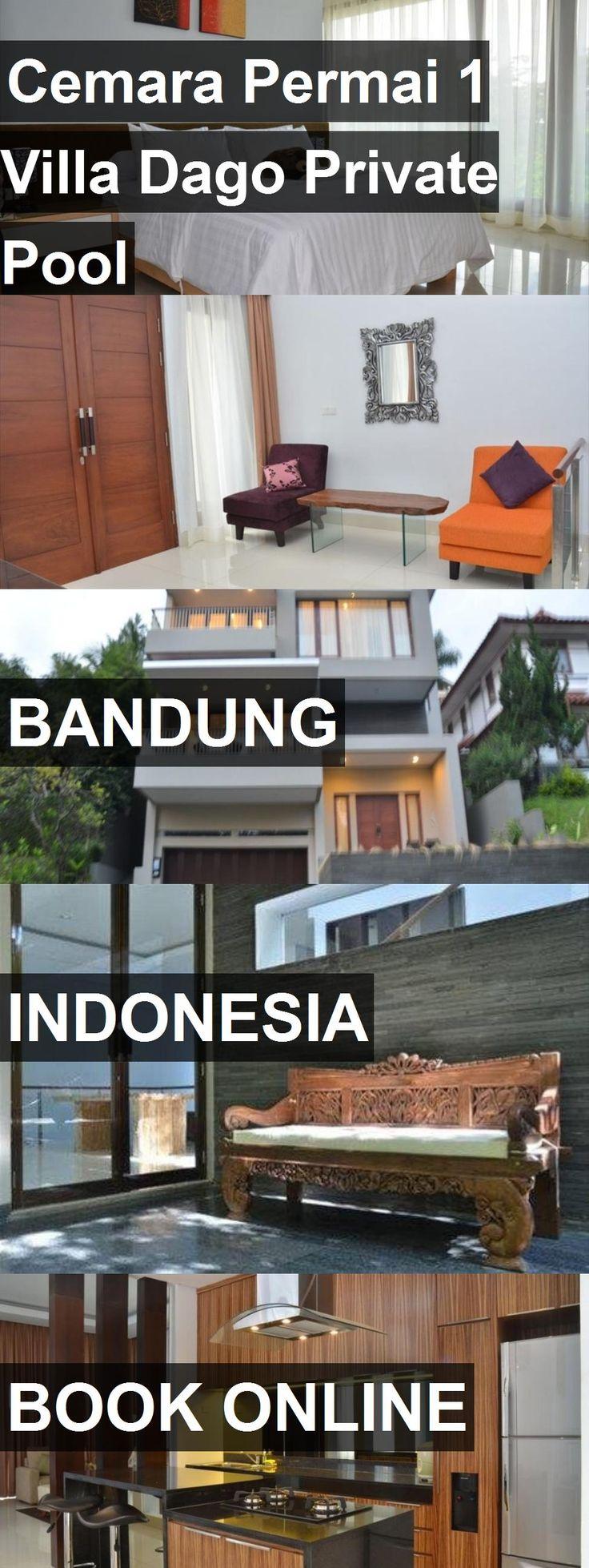 Hotel Cemara Permai 1 Villa Dago Private Pool In Bandung Indonesia For More Information