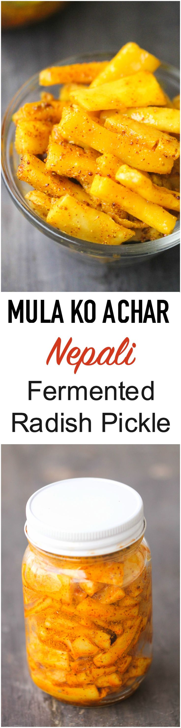 Mula Ko Achar (Nepali Fermented Radish Pickle) is sour, delicious side dish full of probiotics!