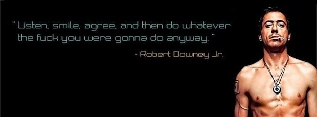 I AM ROBERT DOWNEY JUNIOR. | 30 Easy Steps To Not Give A F#@k