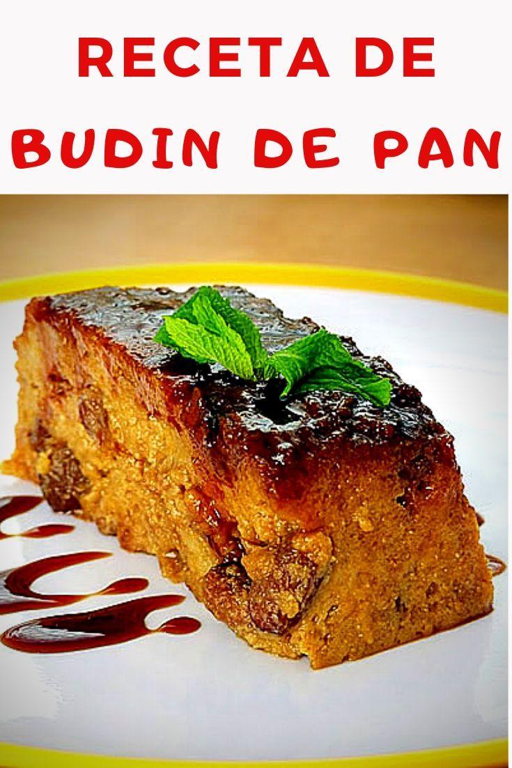 Budín De Pan O Pudin De Pan Con Pasas Receta De Budín De Pan Pudin De Pan Budin De Pan
