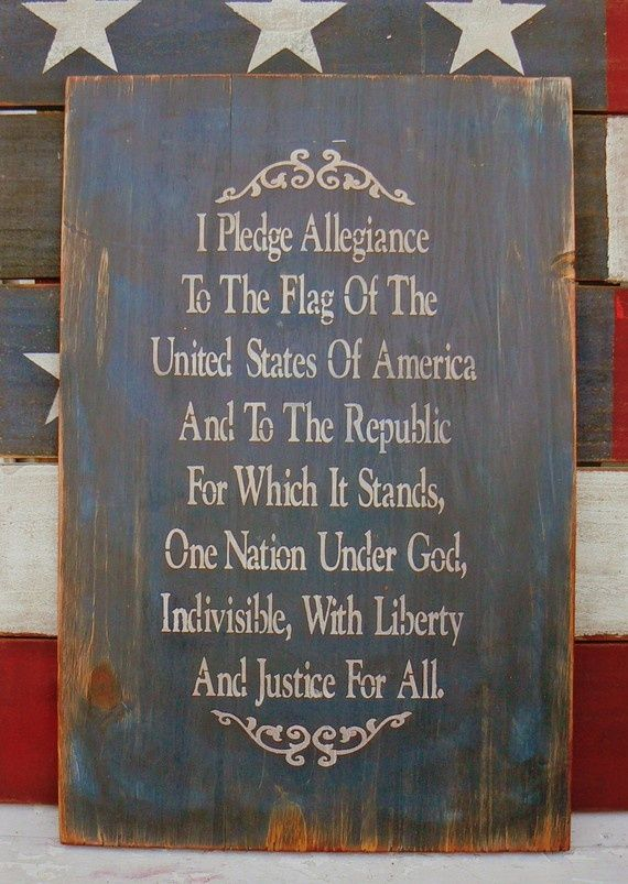 Pledge of Allegiance: Blessed America, Memories Tablet, Guest Bedrooms, 4Th Of July, God Blessed, Pledge Allegiant, July 4Th Decor, Primitives Signs, United States