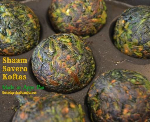 Shaam Savera - Spinach & Cottage Cheese Koftas. No -fry, made in appe pan