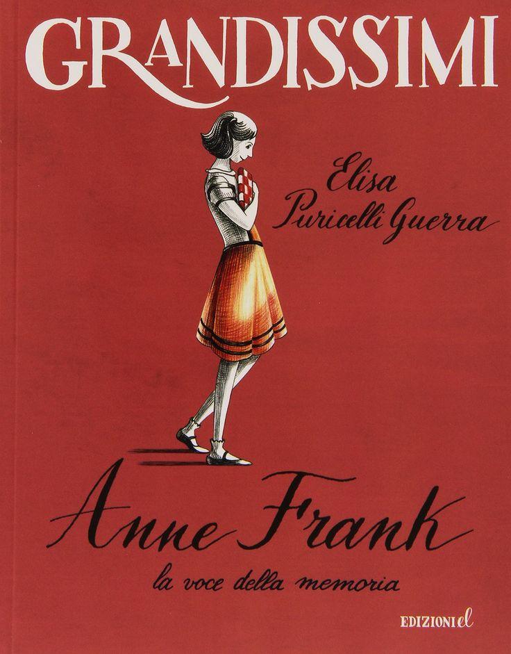 """""""Anne Frank, la voce della memoria"""" Elisa Puricelli Guerra (EL)"""