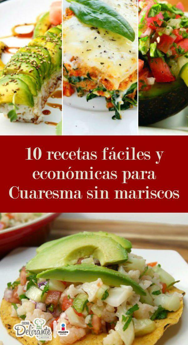 10 Recetas Fáciles Y Económicas Para Cuaresma Sin Mariscos