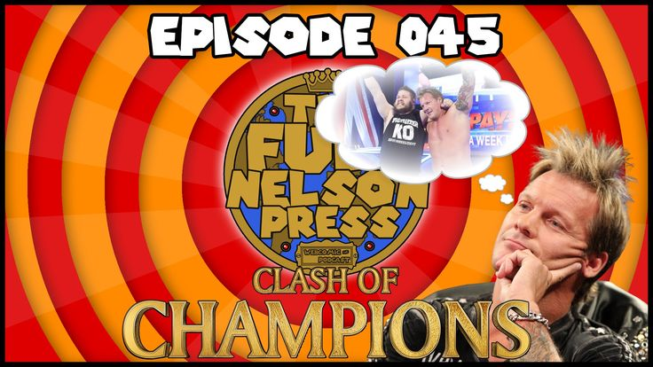 The Full Nelson Press Podcast episdoe #45 is out now! This week Brandon & Pete review WWE Clash of Champions 2016, argue of the Samoan Drop, discuss future candidates for the Cruiserweight Division, we drink in Chris Jericho, and a crowd of foxes are called Alicia Fox!