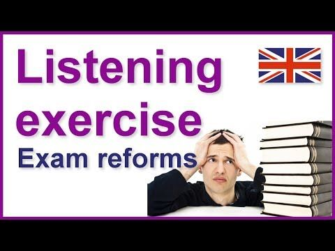 English listening exercises | Exam reforms