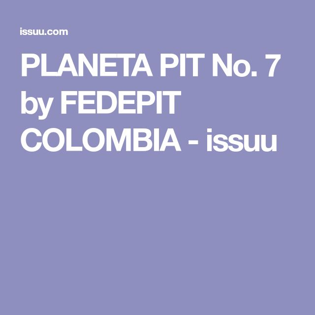 PLANETA PIT No. 7 by FEDEPIT COLOMBIA - issuu