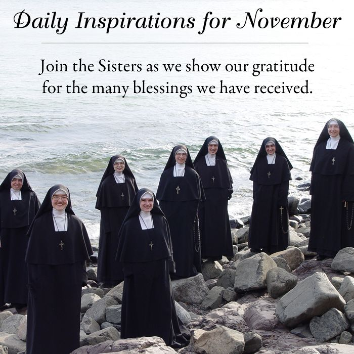 Join the Sisters as we show our gratitude for the many blessings we have received. #daughtersofmarypress #daughtersofmary #catholic #ReligiousSisters #gratitude