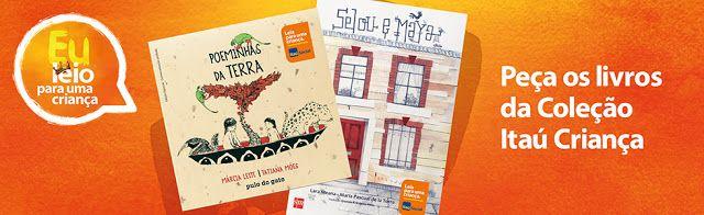 Quer livros infantis de graça? O Itaú, mais uma vez, te dá #IssoMudaOMundo