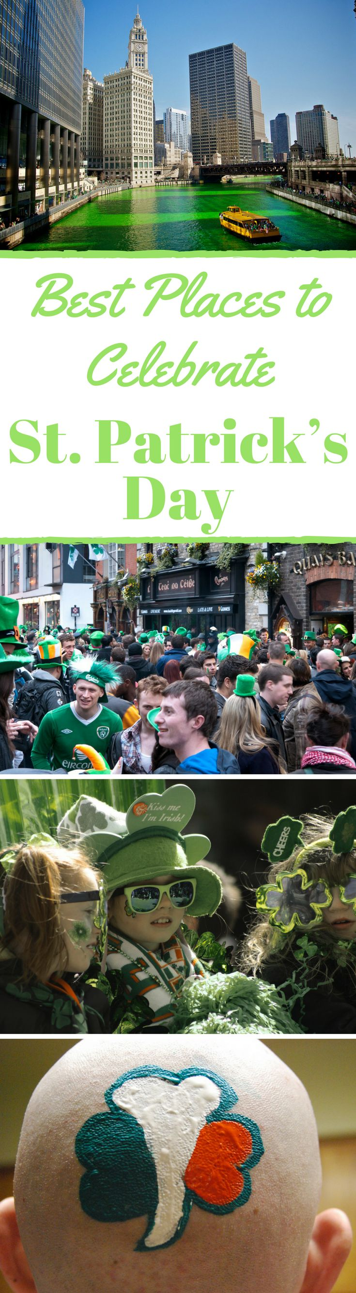 Best Places to Celebrate St. Patrick's Day.  St. Patrick's Day is celebrated all around the world and in some places, it is the biggest celebrated holiday. We want to inspire you to get off that old bar stool that is sitting in you're hometown bar called O'Sullivan and experience a real St. Patrick's Day celebration. We have put together the top places to celebrate St. Patrick's Day. Click to read the full travel blog post by the Divergent Travelers Adventure Travel Blog. #St.Patrick'sDay
