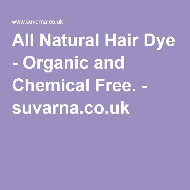 All Natural Hair Dye - Organic and Chemical Free. - suvarna.co.uk