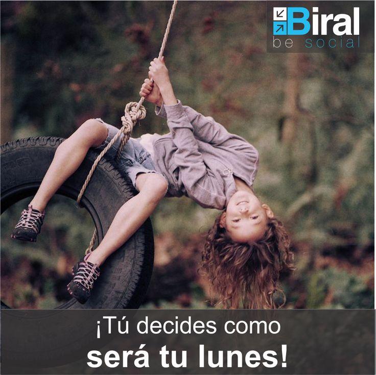 ¡Tú decides como será tu lunes! #frasesbiral #biral