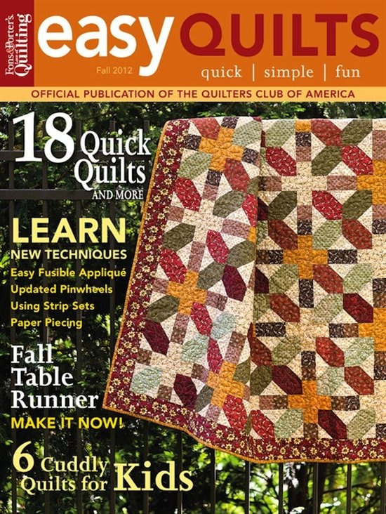 Fall 2012 Easy Quilts Magazine - Easy Quilts Digital Issues - Quilters Club of America: Quilts Magazines