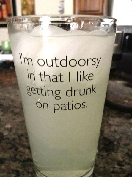 I'm outdoorsy funny quotes alcohol drinks drunk