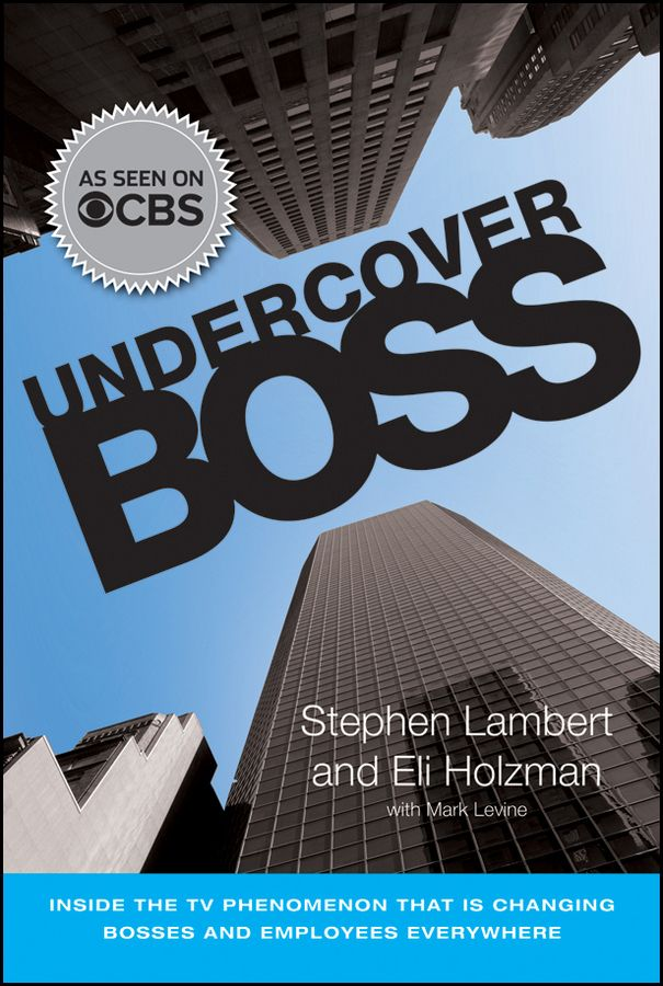 """""""For a popular television series, Undercover Boss has anunusual knack for raising deep and weighty questions."""" —Forbes On February 7, 2010 the CBS television series UndercoverBoss USA premiered to a staggering 38.6 millionviewers, the largest post-Super Bowl audience for a new series andthe most-watched premiere episode of any reality series in thehistory of television. Now, for the first time, the bosses and employees featured onUndercover Boss share the lessons they learned as well as..."""