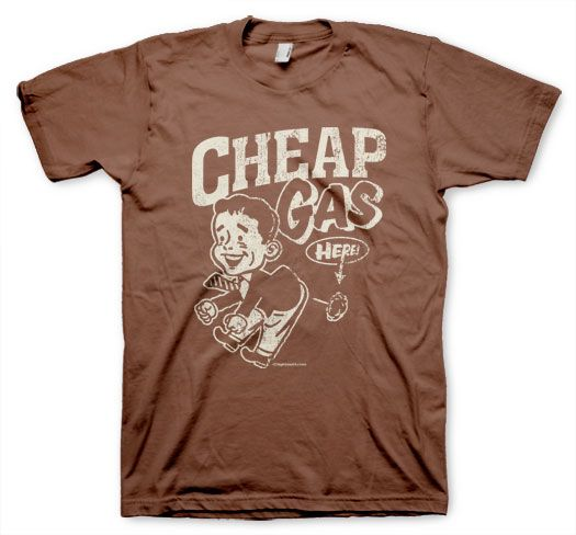 Cheap Gas T-shirt