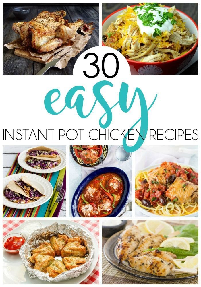 30 Instant Pot Chicken Recipes   Meal Planning | Back To School