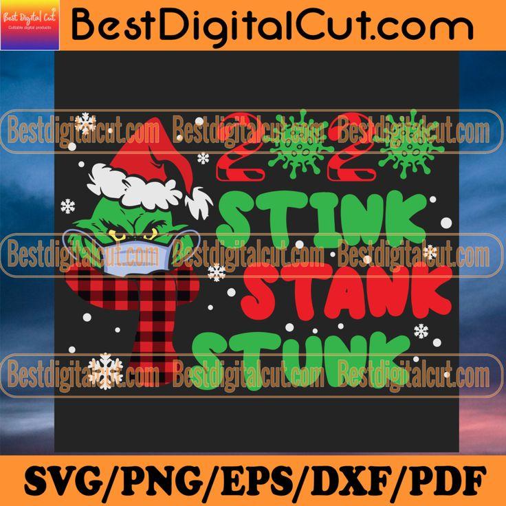 2020 Stink Stank Stunk, Christmas Svg, Santa Grinch