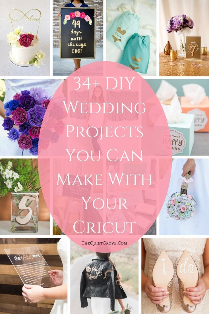 34 Cricut Diy Projects To Customize Your Wedding Via Thequietgrove Weddingwroundup Ironon Vinyl Papercraft Leathercraft Roundup
