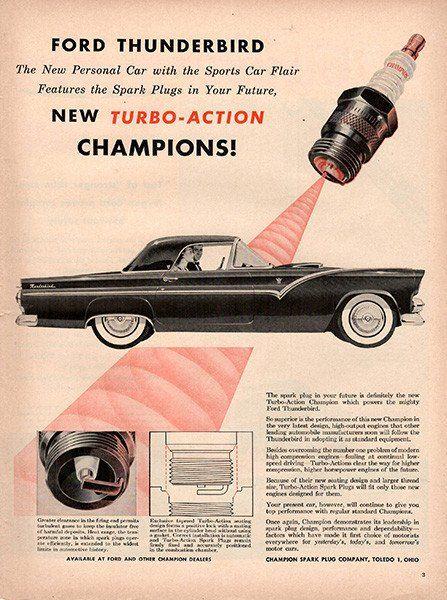 1954 Ch&ion Spark Plugs Original Ford Thunderbird Auto Parts Print Ad - TnTCollectibles & Best 25+ Thunderbird car ideas on Pinterest | Ford thunderbird My ... markmcfarlin.com