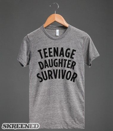 Teenage Daughter Survivor For My Dad When I Turn 20 Or Go To College