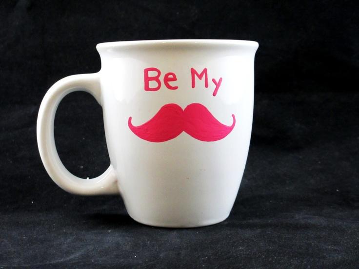 Be My Mustache Valentines MugStache Taste, Valentine Mugs Buffey, Mugs Buffey Hauptmann, Mustaches Valentine, Favorite Stache, Happy Valentineshandpaint, Coffee Mugs, Vday, Mustaches 3