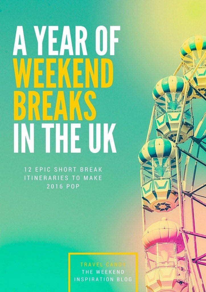 Spoil yourself with 12 short break itineraries to some of the best weekend destinations in the UK.