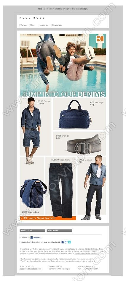 Company:  Hugo Boss AG Subject:  Denim dreams by BOSS Orange               INBOXVISION providing email design ideas and email marketing intelligence.    www.inboxvision.com/blog/  #EmailMarketing #DigitalMarketing #EmailDesign #EmailTemplate #InboxVision  #SocialMedia #EmailNewsletters